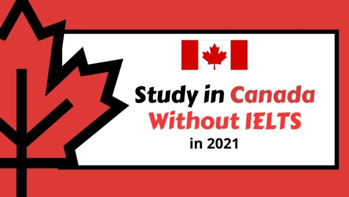 Study-in-Canada-Without-IELTS-2021