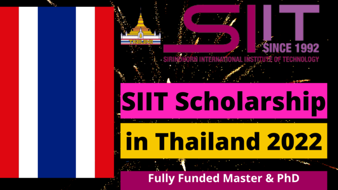 SIIT Scholarship in Thailand 2022 | Fully Funded