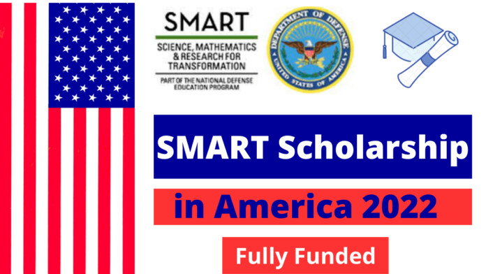 SMART Scholarship in America 2022 Fully Funded