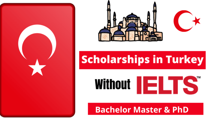 Scholarships in Turkey Without IELTS