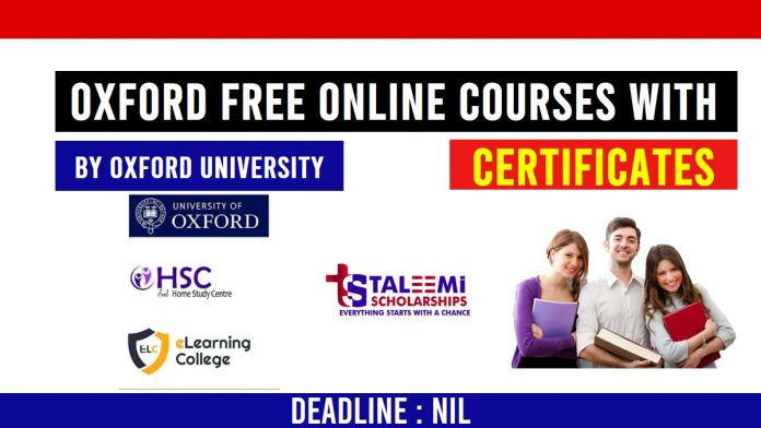 Oxford Free Online Courses with Certificate 2020 - Taleemi Scholarships