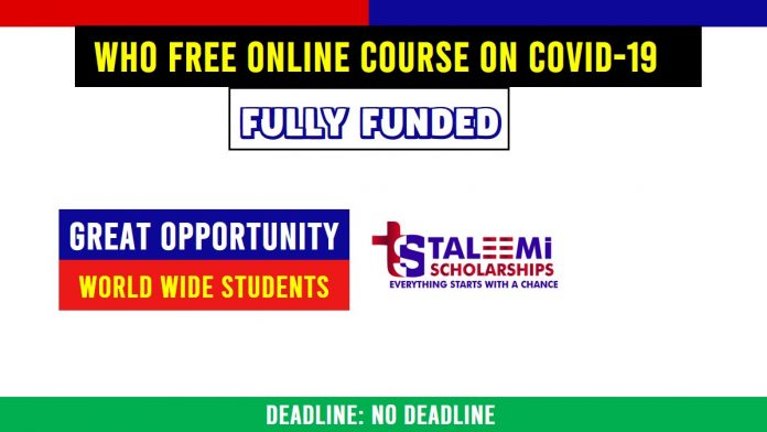WHO FREE ONLINE COURSE ON COVID-19-Taleemi Scholarships