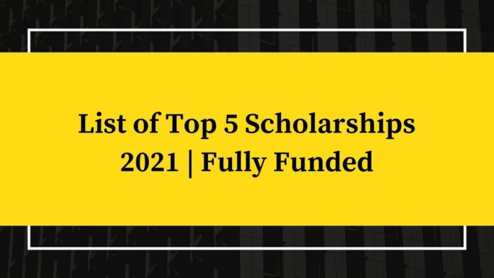 List-of-Top-5-Scholarships-2021-Fully-Funded