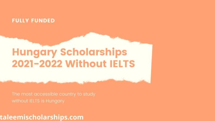 Hungary-Scholarships-2021-2022-Without-IELTS