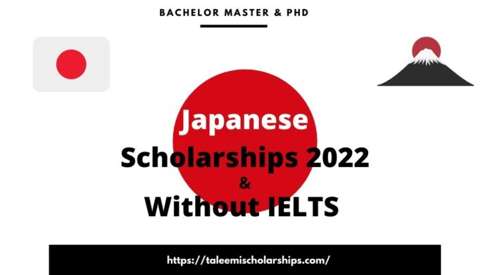Japanese Scholarships 2022 and Without IELTS