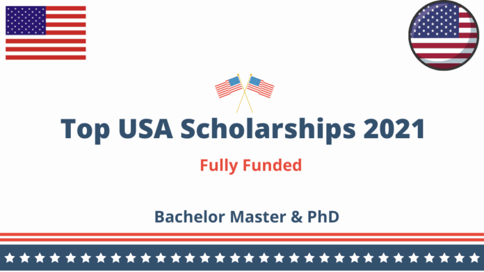 Top USA Scholarships 2021 fully Funded
