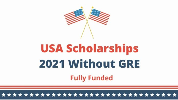 USA Scholarships 2021 Without GRE