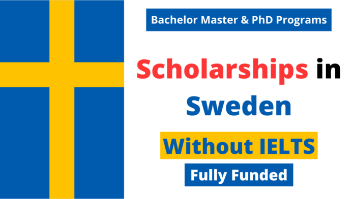 Scholarships in Sweden Without IELTS | Fully Funded
